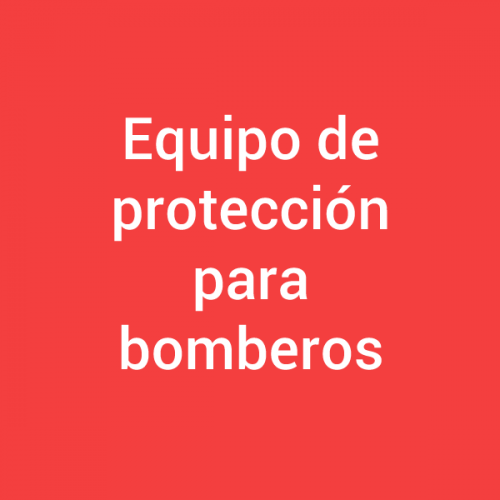 Equipos de protección para bomberos