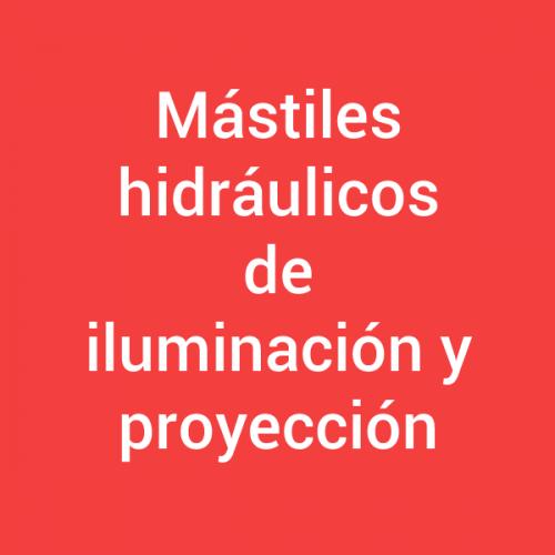 Mástiles hidráulicos de iluminación y proyección
